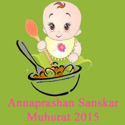 Annaprashan Sanskar Muhurat 2015 - Annaprasana Sanskar