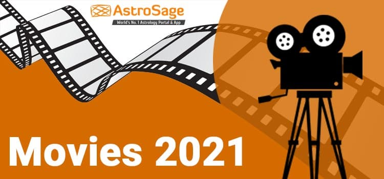 Upcoming Latest Movies in 2021