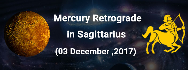 Mercury Retrograde in Sagittarius