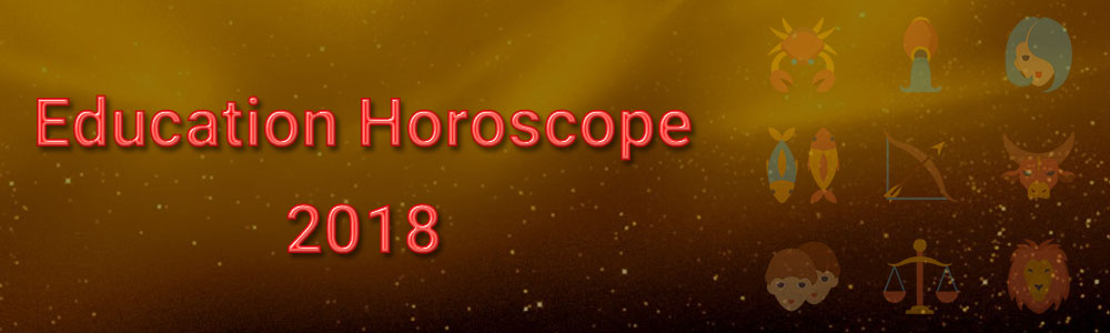 Education Horoscope 2019 - Education Predictions as per your