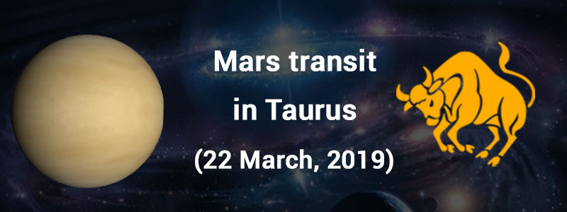 Mars transits in Taurus