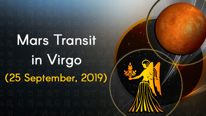 Mars Transit in Virgo: 25 September, 2019