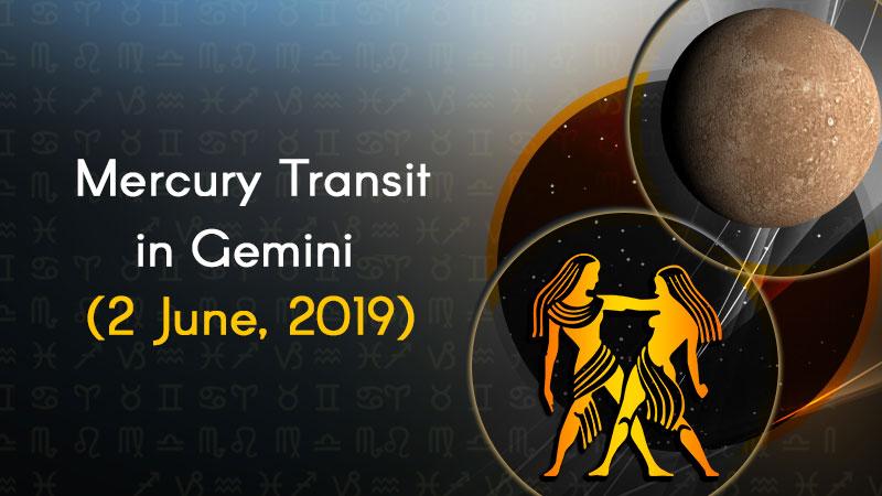 Mercury Transit in Gemini – 2 June, 2019