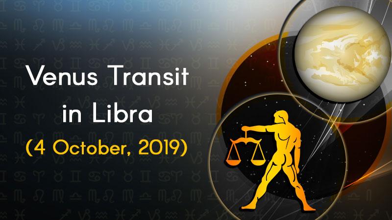 Venus Transit in Libra - 4 October, 2019