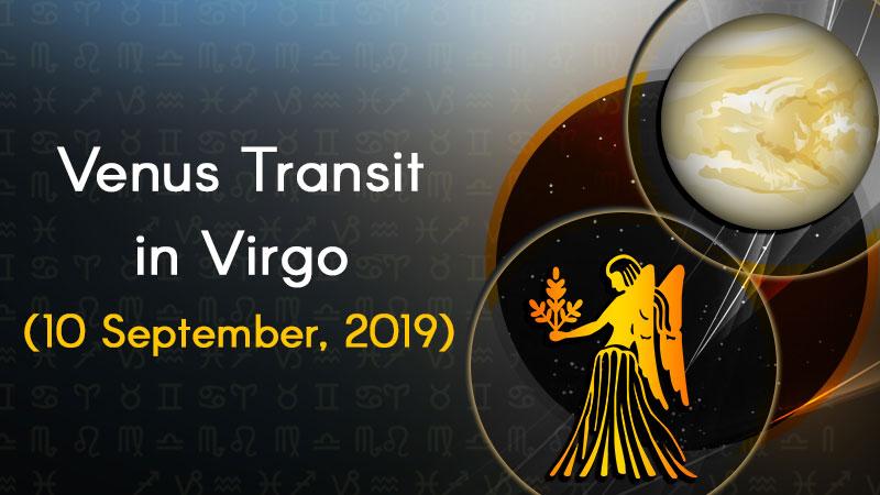 Venus Transit in Virgo: 10 September, 2019
