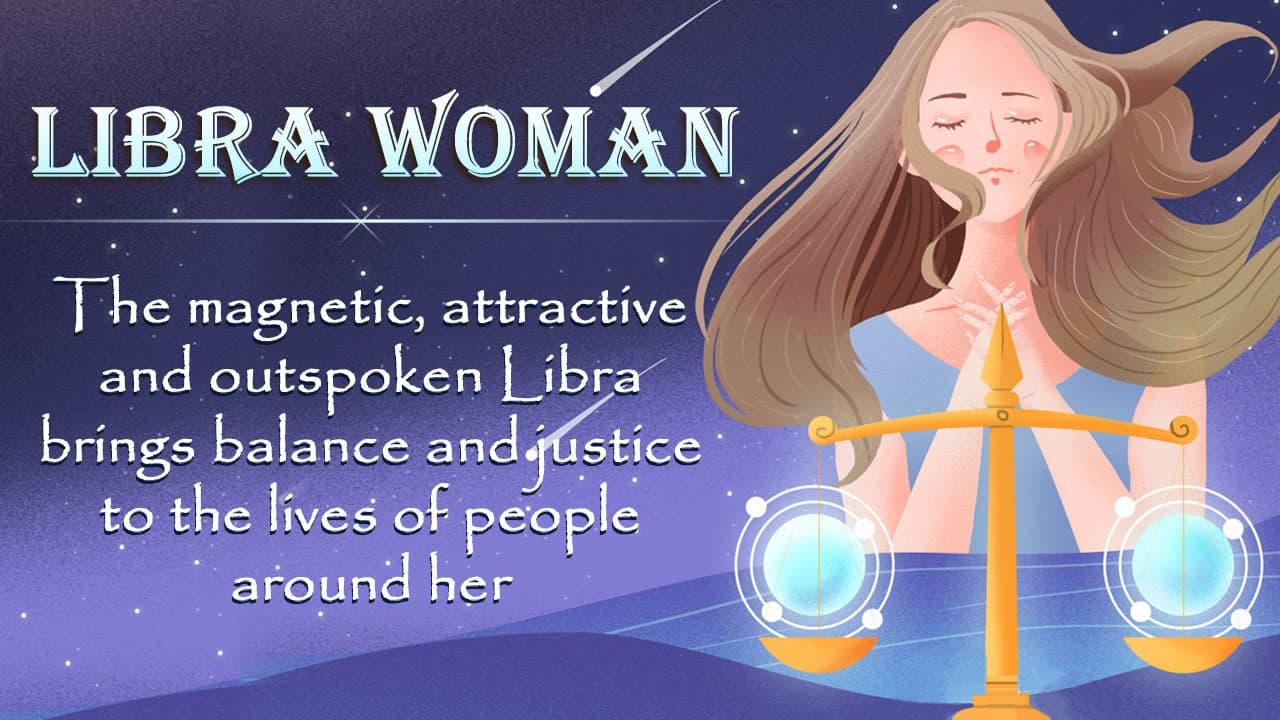 Libra Woman Personality Traits, Love & More